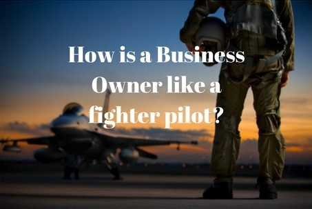 How is a Business Owner like a fighter pilot-.jpg
